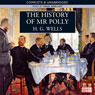The History of Mr Polly (Unabridged), by H. G. Wells