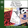 The History of the Musical (Unabridged) Audiobook, by Richard Fawkes