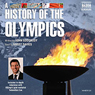 A History of the Olympics (Unabridged) Audiobook, by John Goodbody