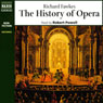 The History of Opera (Unabridged) Audiobook, by Richard Fawkes