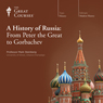 A History of Russia: From Peter the Great to Gorbachev, by The Great Courses
