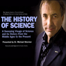 The History of Science: A Sweeping Visage of Science and its History Audiobook, by Professor Michael Shermer