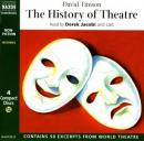 The History of Theatre (Unabridged), by David Timson