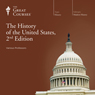 The History of the United States, 2nd Edition, by The Great Courses