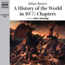 A History of the World in 10 1/2 Chapters (Unabridged) Audiobook, by Julian Barnes