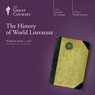 The History of World Literature Audiobook, by The Great Courses