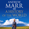 A History of the World (Unabridged) Audiobook, by Andrew Marr