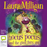 Hocus Pocus and the Giant Fairy, Gog (Unabridged) Audiobook, by Laura Milligan