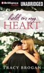 Hold on My Heart, by Tracy Brogan