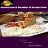 Holiday Brunch Breakfast: 30 Recipes Book (Unabridged) Audiobook, by Beth Baker