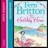 The Holiday Home (Unabridged) Audiobook, by Fern Britton