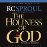 The Holiness of God (Unabridged), by R. C. Sproul