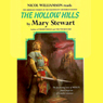 The Hollow Hills: The Arthurian Saga, Book 2, by Mary Stewart