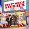 Hollywood Stories: Short, Entertaining Anecdotes about the Stars and Legends of the Movies (Unabridged), by Stephen Schochet