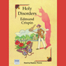 Holy Disorders: A Gervase Fen Mystery (Unabridged) Audiobook, by Edmund Crispin