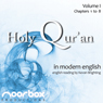 The Holy Quran: A Modern English Reading, Volume I: Chapters 1-8 (Unabridged), by Noorbox Productions