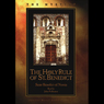 Holy Rule of St. Benedict (Unabridged) Audiobook, by Saint Benedict of Nursia