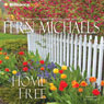 Home Free: The Sisterhood, Book 20, by Fern Michaels