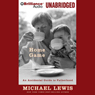 Home Game: An Accidental Guide to Fatherhood (Unabridged), by Michael Lewis