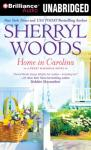 Home in Carolina: Sweet Magnolias Series (Unabridged) Audiobook, by Sherryl Woods
