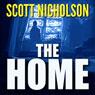 The Home (Unabridged) Audiobook, by Scott Nicholson