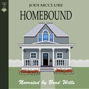 Homebound (Unabridged), by Jodi McClure