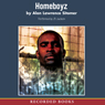 Homeboyz (Unabridged), by Alan Sitomer