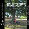 Homegrown (Unabridged), by Elizabeth Massie