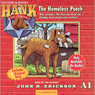 The Homeless Pooch: Hank the Cowdog (Unabridged) Audiobook, by John R. Erickson