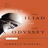 Homers The Iliad and The Odyssey: A Biography: Books That Changed the World (Unabridged), by Alberto Manguel