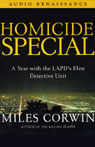 Homicide Special: A Year with the LAPDs Elite Detective Unit Audiobook, by Miles Corwin