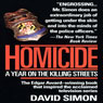 Homicide: A Year on the Killing Streets, by David Simon