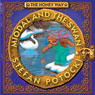 The Honey Way: Miodal and the Swan (Unabridged), by Stefan Potocki