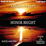 Honor Bright (Unabridged) Audiobook, by Randall Platt