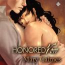 Honored Vow: Change of Heart, Book 3 (Unabridged), by Mary Calmes