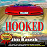 Hooked (Unabridged) Audiobook, by Jim Baugh