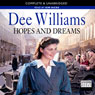 Hopes and Dreams (Unabridged) Audiobook, by Dee Williams