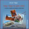 Hopp! Hopp! Es geht weiter: Vom Gluck und Ungluck eines Reiseleiters im Wilden Westen (German Edition) (Unabridged), by Oliver Tappe