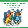The Horrible Story and Others (Unabridged) Audiobook, by Margaret Mahy