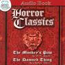 Horror Classics (Unabridged), by W. W. Jacobs