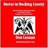 Horror in Hocking County (Unabridged), by Don Canaan