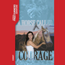 A Horse Called Courage: Pageturners (Unabridged), by Anne Schraff