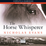The Horse Whisperer (Unabridged), by Nicholas Evans