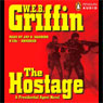 The Hostage: A Presidential Agent Novel, by W. E. B. Griffin
