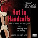 Hot in Handcuffs: Three Novellas of Sensual Capture (Unabridged) Audiobook, by Shiloh Walker