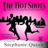 The Hot Shots: Scotland Yard Exchange Program, Book 2 (Unabridged) Audiobook, by Stephanie Queen