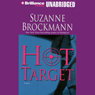 Hot Target: Troubleshooters, Book 8 (Unabridged) Audiobook, by Suzanne Brockmann