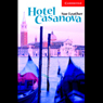 Hotel Casanova (Unabridged) Audiobook, by Sue Leather