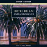 Hotel du Lac (Unabridged), by Anita Brookner