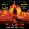 Hotter Than Hell (Unabridged), by Kim Harrison